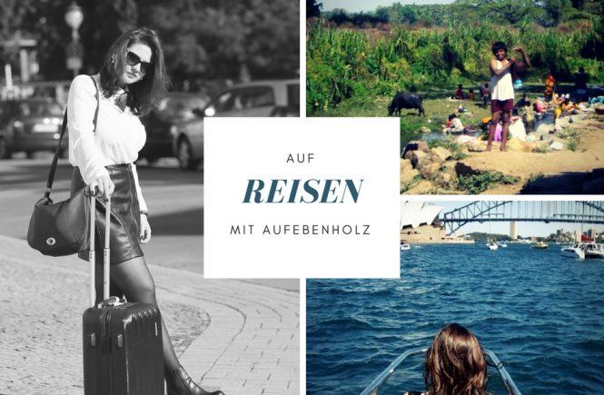 Reisen | aufebenholz.de