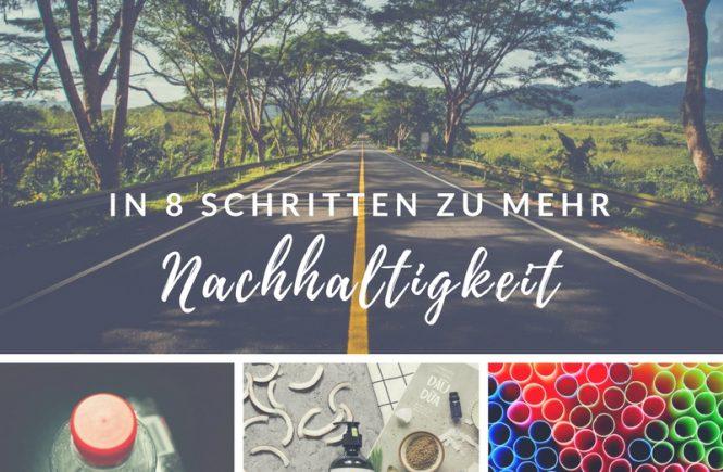 In 8 Schritten zu mehr Nachhaltigkeit | aufebenholz.de
