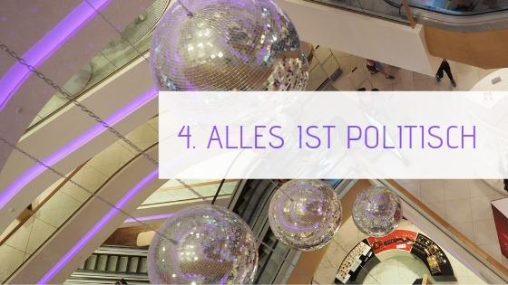 4. Alles ist politisch   aufebenholz.de